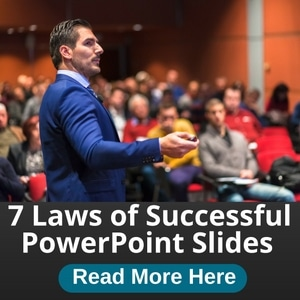 7 Laws of Creating Successful PowerPoint Presentations