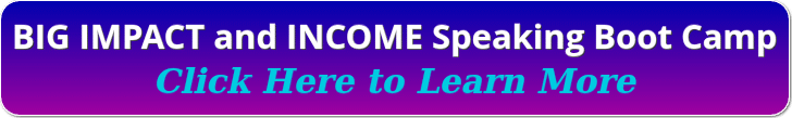 blue and purple banner with white lettering, big impact and income speaking boot camp, click here to learn more
