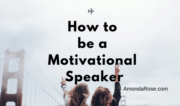 How to Become a Motivational Speaker