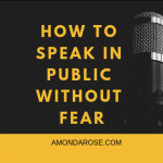 yellow and black background with yellow lettering, how to speak in public without fear