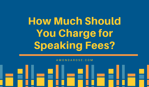 How Much Should I Charge for Speaking Fees?