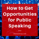 red box with white lettering, how to get opportunities for public speaking, in background image of audience listening to a speaker in blue