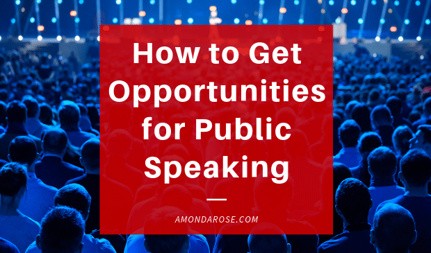 How Do I Get Opportunities for Public Speaking?