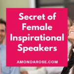 Number One Secret of Female Inspirational Speakers