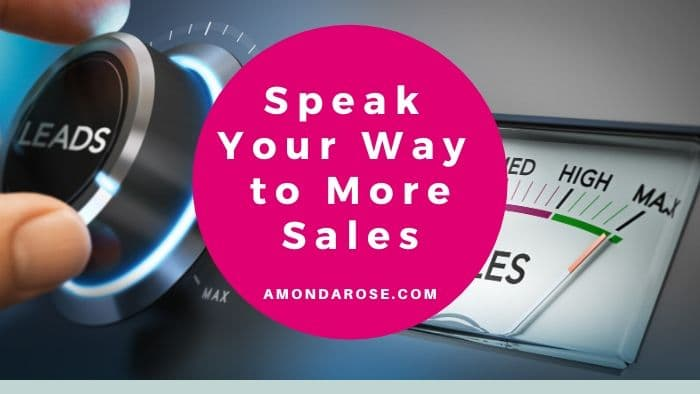 Speak Your Way to More Sales – The Must Have Offer that Every Speaker Needs