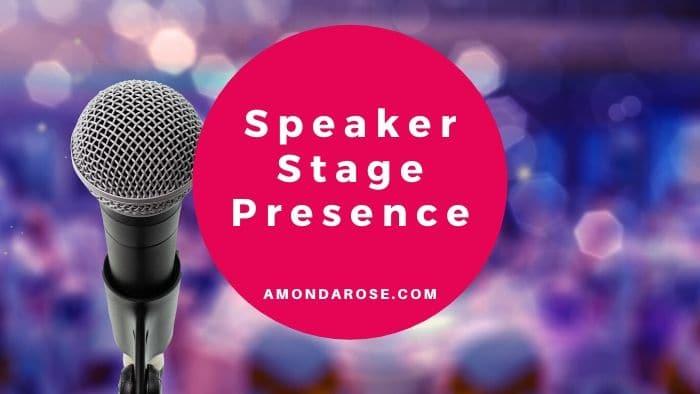 Create a Speaker Stage Presence